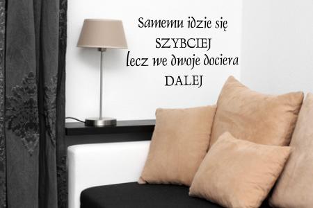 Naklejki Na ścianę Cytaty Samemu Idzie Się Szybciej M41 Napisy