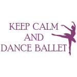 Welurowa naklejka tekst Keep calm and dance ballet W34
