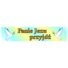 Baner z napisem Panie Jezu przyjdź B1