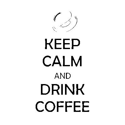 Szablony do malowania z napisami po angielsku Keep calm and drink coffee S13
