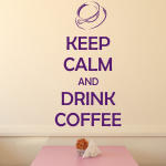 Naklejka z tekstem Keep calm and drink coffee M19