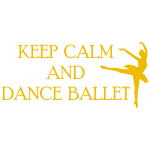 Szablon na ścianę z tekstem Keep calm and dance ballet S6
